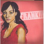 Co-réalisation et basse par Jeff Hallam / FRANK - EP / 2013  Universal